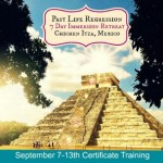 Past Life Regression Certification Training Mexico September 2013